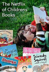 Instant access to thousands of great kids books.