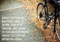 Everything happens for a reason - Photo: inspirationalquotes.blogspot.com