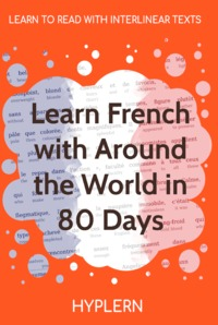 HypLern - Learn French With Around the World - Interlinear PDF $5.99