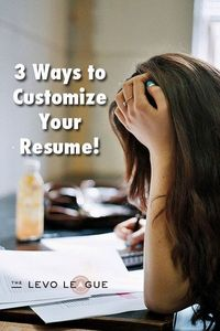 How to �€œtailor�€ or customize a resume to a job