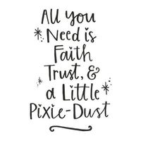 Tinkerbell 'Pixie-Dust' Quote � liked on Polyvore featuring quotes, phrase, text and saying