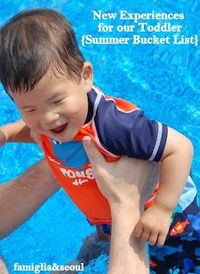 famiglia: New Experiences for our Toddler {Summer Bucket List}