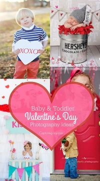 12 Valentine's Day Photography Ideas for Babies and Toddlers