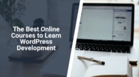 Want to learn WordPress development? We have selected the best online courses for you to learn about WordPress development and become highly skilled in this area.
