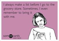 grocery store list - This would be me!