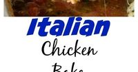 "Italian Chicken Bake �€"" just 5 simple ingredients for a delicious, cheesy, and perfect dinner dinner for any night of the week."