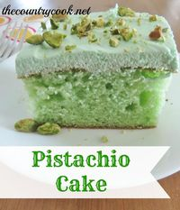 The Country Cook: Pistachio Cake