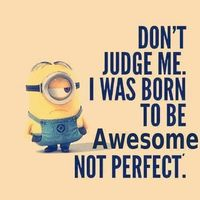 I was born to be awesome