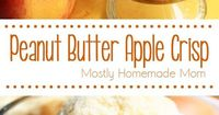 Peanut Butter Apple Crisp - Thin sliced apples topped with slightly crunchy peanut butter, brown sugar, cinnamon, and butter and baked in the oven - the perfect dessert topping to vanilla ice cream! #SpreadTheMagic #ad