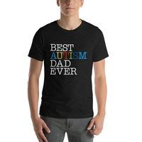 Autism Dad Gift, Best Autism Dad Ever | Proud dad of autistic child | Short-Sleeve Unisex T-Shirt | Autism Awareness | Autism Shirt $20.99