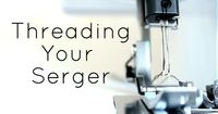 Tons of information and tips about using your serger.