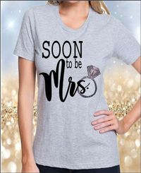 Soon To Be Mrs Bling shirt Newly Engaged Shirt Bachelorette Parties Bridal Shower Bride to Be Bling Wedding Wear Wedding Bling Soon to Be Mr $34.00