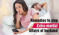 Astrological Remedies For Extramarital Affairs & Family Problem Solution