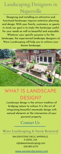 If you would like to renovate or enhance the sweetness or functionality of your landscape, call our Naperville landscape team. Contact the professionals at Ware Landscaping for help in Naperville or the encompassing areas by calling (630) 885-6370...