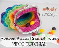 Bonbon Kisses Crochet Pouch Video Tutorial