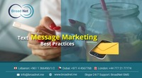 A business can build trust by sending relevant messages over time to their customer . So to complete this whole process the Broadnet provides a Text Message Marketing service for Best practices