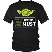 Star Wars, Yoda, Bodybuilding, Small You Are Lift You Must T-Shirt, Star Wars T-Shirt, Yoda T-Shirt, Fitness, Weightlifting Shirt $20.99