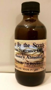 HONEY ALMOND -Aroma Fragrance Oil - Just By The Scents -2oz Bottle $5.75