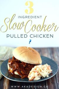 The slow cooker is frequently my best friend when we're busy. This pulled chicken recipe uses only three ingredients and is super quick and tasty!