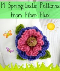 14 Spring-Tastic (and free) patterns from Fiber Flux