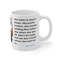 Ceramic Famous Quote Mug, Graphic & Saying - We Lost Grandma. This 11oz. mug makes a great forever gift!