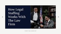 So how legal staffing agency works with the law firm?  �€‹
