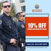 Byers Heating & Air Conditioning Inc is providing 10% off on service or repair for Police. Contact us 812-897-4975 to grab the deal.