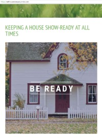 Keeping a House Show-Ready at All Times  When your house is on the market, you want it to be in its best shape every day. You never know when a visit will be scheduled or who is just driving by o take a peak. https://sellhousenorepair.jimdo.com/