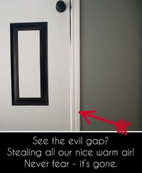 Six easy ways to fix energy-stealing door gaps and drafts.