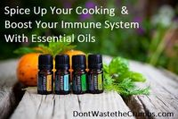 Boost Your Immune System with Essential Oils -- conversion chart for dried and oils