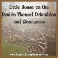 Download Free Little House on the Prairie Themed Printables and Resources