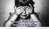 Cute fear picture quote