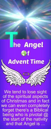 THE ANGEL OF ADVENT TIME ~ Find out how the Arch Angel of Advent can help you get through the Christmas period and beyond ...