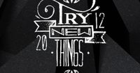 Happy new year and try new things in 2012!