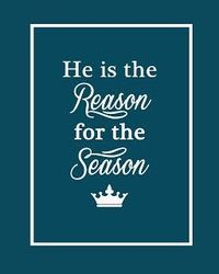 """He is the Reason for the Season"" Free Printable"