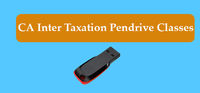 You can opt with CA Inter Taxation Pendrive Classes which is presented by Jassprit S Johar. You can enroll for CA Inter Taxation Pendrive classes through Gyan Gurucull which gives independently chance to take online classes at any time. Know more call: +9...