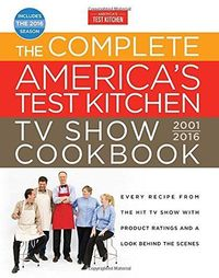 $26.65 The Complete America's Test Kitchen TV Show Cookbook 2001-2016: Every Recipe from the Hit TV Show with Product Ratings and a Look Behind the Scenes by America's Test Kitchen http://smile.amazon.com/dp/1940352355/ref=cm sw r pi dp WN6Bwb1XB9...