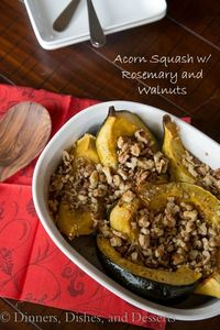 Acorn Squash with Rosemary and Walnuts | Dinners Dishes & Desserts