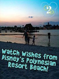 If you are tired of fighting the crowds to see Wishes or want to just try something different, consider watching Wishes from the beach at the Polynesian Resort.
