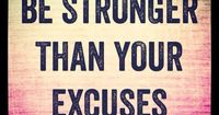Be stronger than your excuses! Fitness quotes, motivation, inspiration.