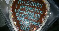 Remember to be specific in your apology. | 27 Painfully Honest CakeMessages