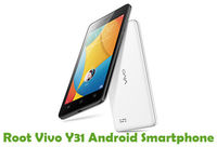 How To Root Vivo Y31 Android Smartphone