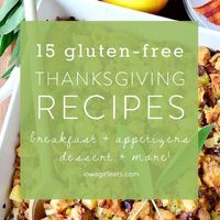 From breakfast to side dish recipes, dessert and drink recipes, here are 15 of my favorite gluten-free Thanksgiving recipes!