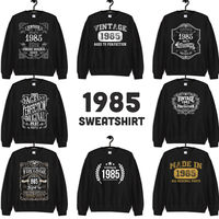 1985 Birthday Gift, Vintage Born in 1985 Sweatshirts for men women, 35th Birthday sweatshirt Made in 1985 35 Year Old Birthday Shirt $19.99