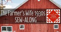 "The Farmer's Wife 1930's Sew-along: Learn to sew the 99 Blocks from Laurie Aaron Hird's book The Farmer's Wife 1930's Sampler Quilt"" with Angie Wilson of GnomeAngel.com, Fat Quarter Shop and From Marti Michell Perfect Patchwork Te..."
