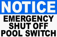 Notice Emergency Shutt Off Pool Switch Sign $15.99