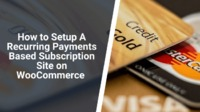If you want to sell a service or a product, sell it with recurring payments through a subscription site. Learn how to set up a WooCommerce based subscription site easily.