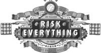 Risk Everything on Behance