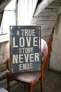 A True Love Story Never Ends -