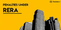 Penalties under RERA,real estate,RERA,The real estate law,real estate lawyer near me, real estate law firm, land lawyers near me, lawyer for property, real estate litigation lawyer, real estate lawyer services and many more at kanoon-e.com.